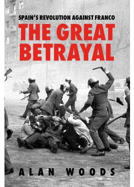 The Great Betrayal av Alan Woods / Wellred Books