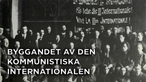 Byggandet av den kommunistiska internationalen